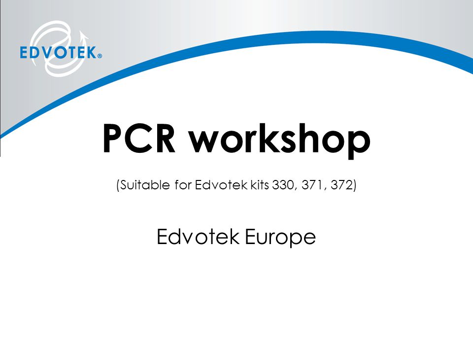 PCR workshop (Suitable for Edvotek kits 330, 371, 372)
