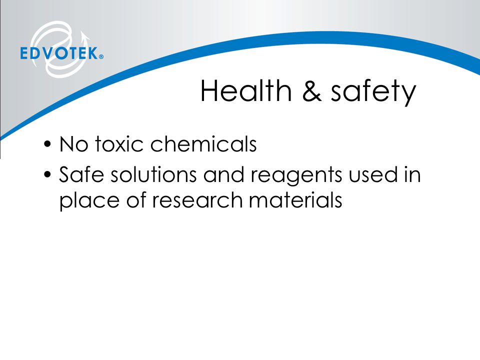 Health & safety No toxic chemicals