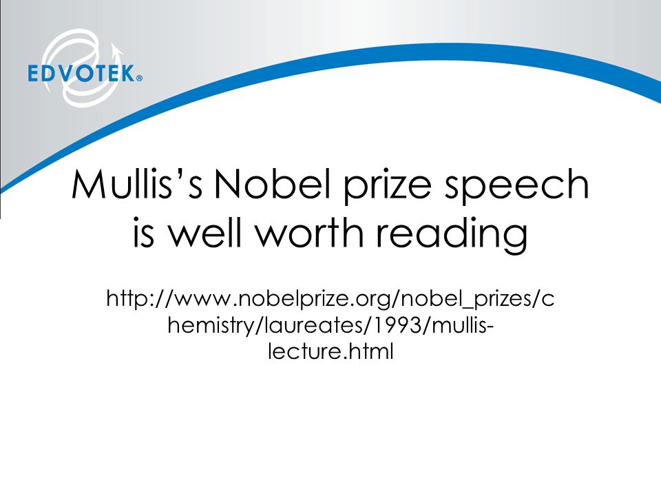 Mullis's Nobel prize speech is well worth reading
