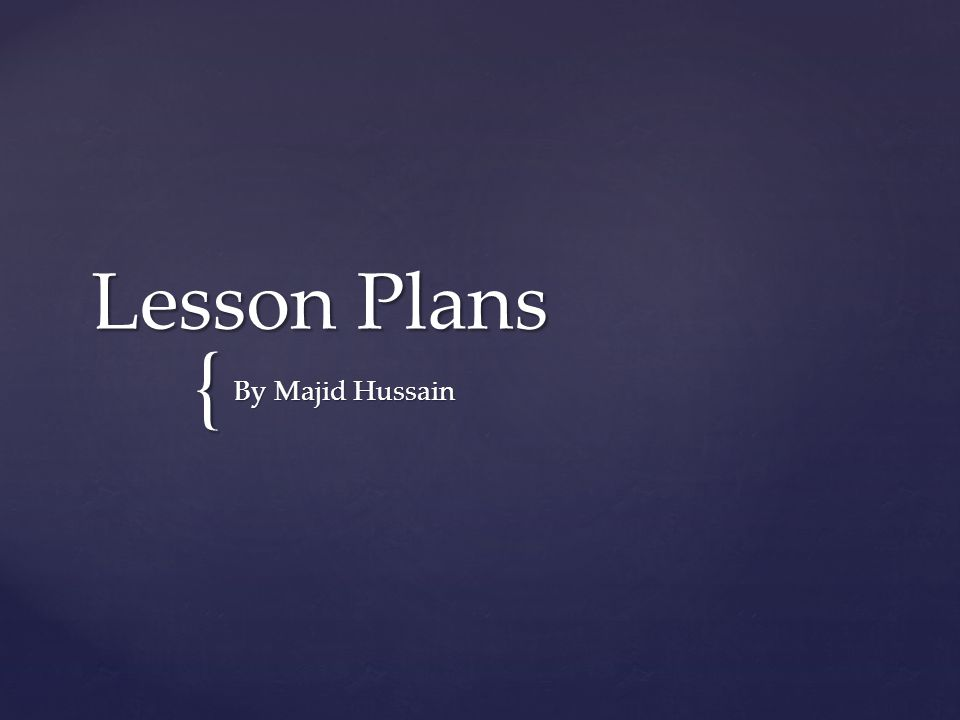 Lesson Plans By Majid Hussain