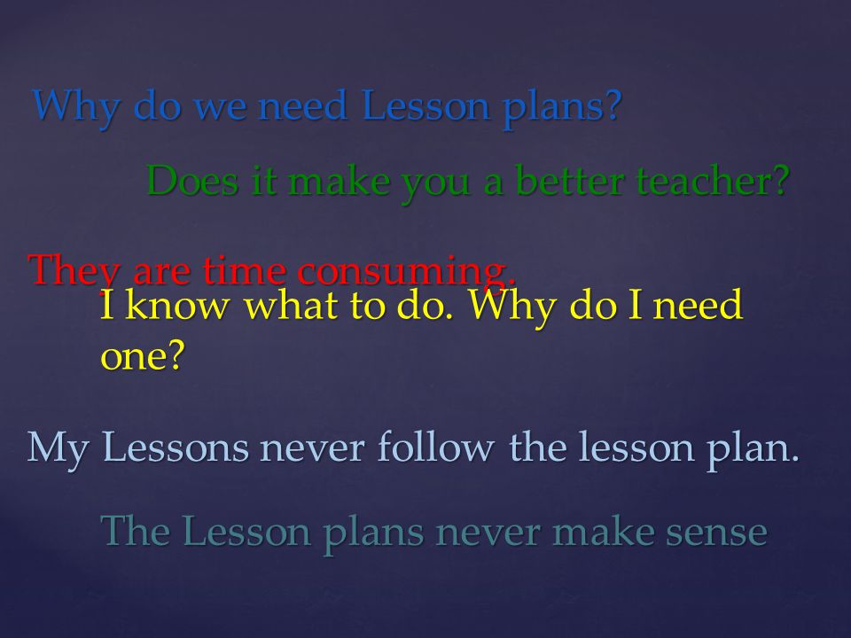 Why do we need Lesson plans