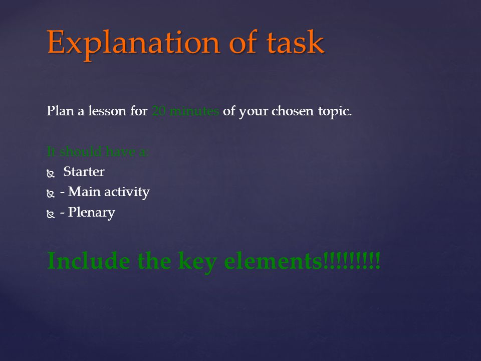 Explanation of task Include the key elements!!!!!!!!!
