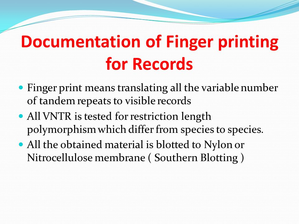 Documentation of Finger printing for Records