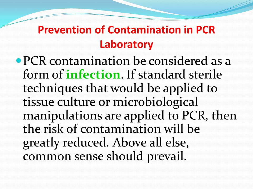 Prevention of Contamination in PCR Laboratory