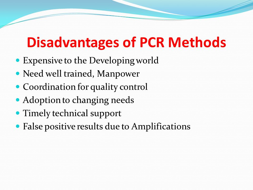 Disadvantages of PCR Methods