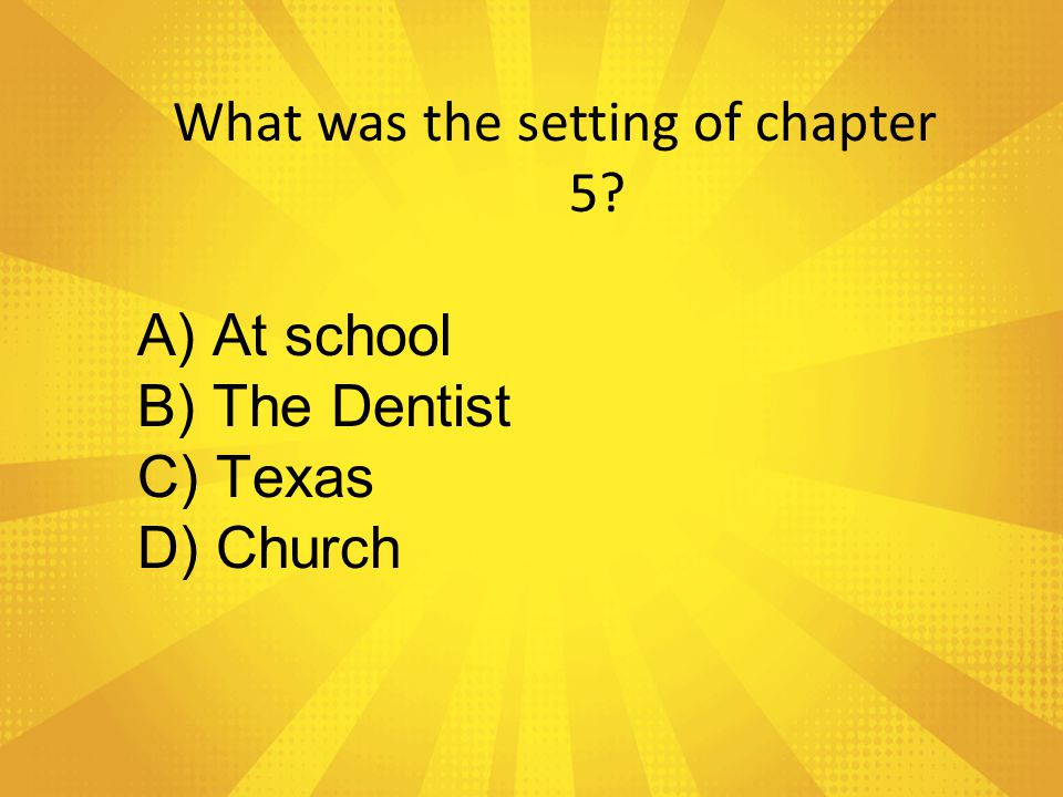 What was the setting of chapter 5
