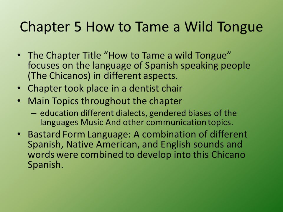 Chapter 5 How to Tame a Wild Tongue