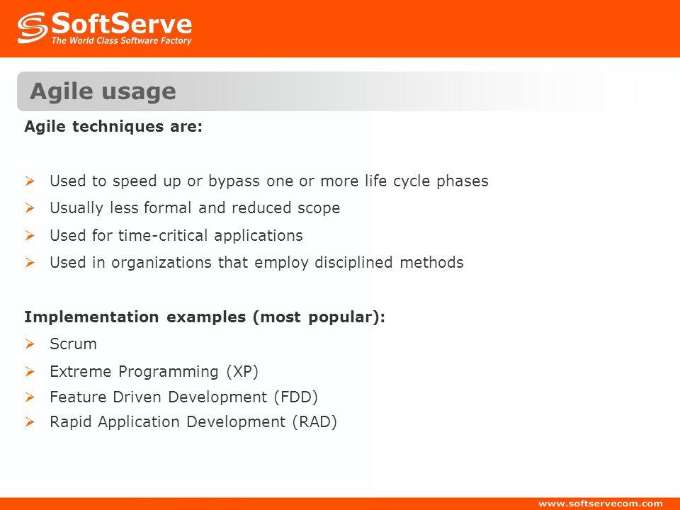 Agile usage Agile techniques are: