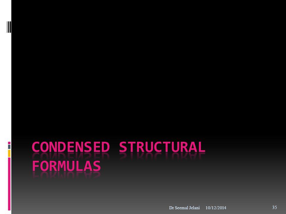 Condensed structural formulas