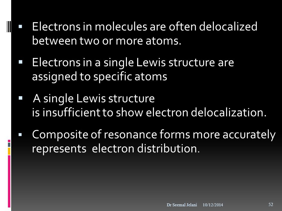 Electrons in a single Lewis structure are assigned to specific atoms