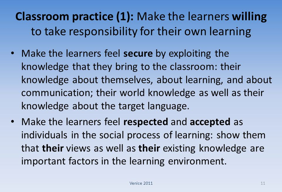 Classroom practice (1): Make the learners willing to take responsibility for their own learning