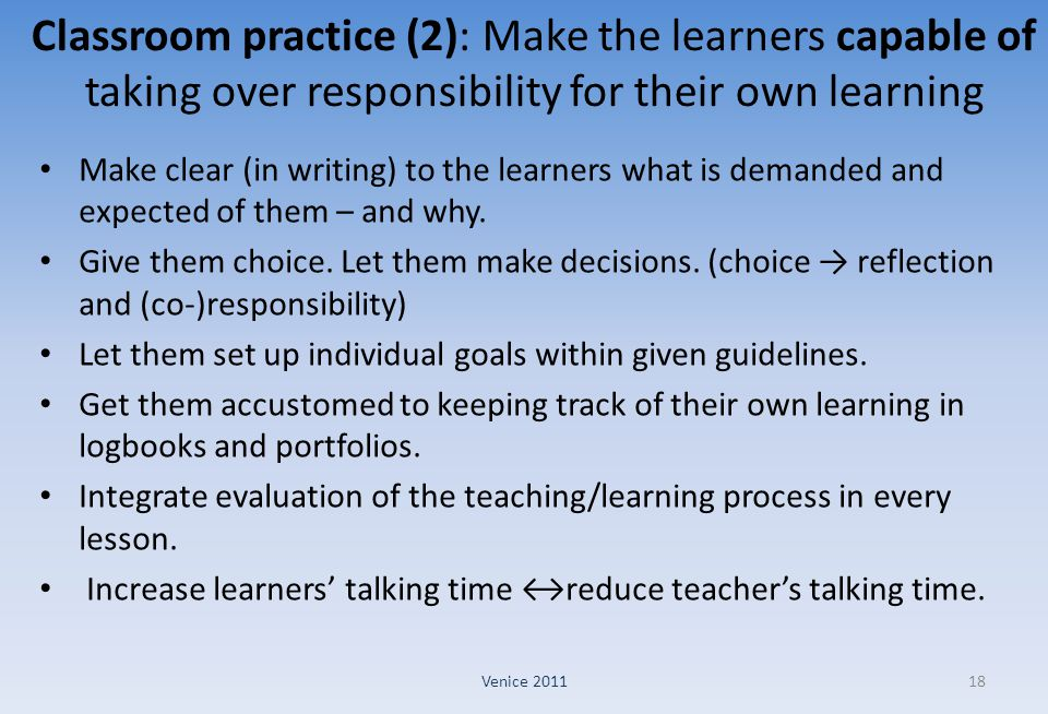 Classroom practice (2): Make the learners capable of taking over responsibility for their own learning