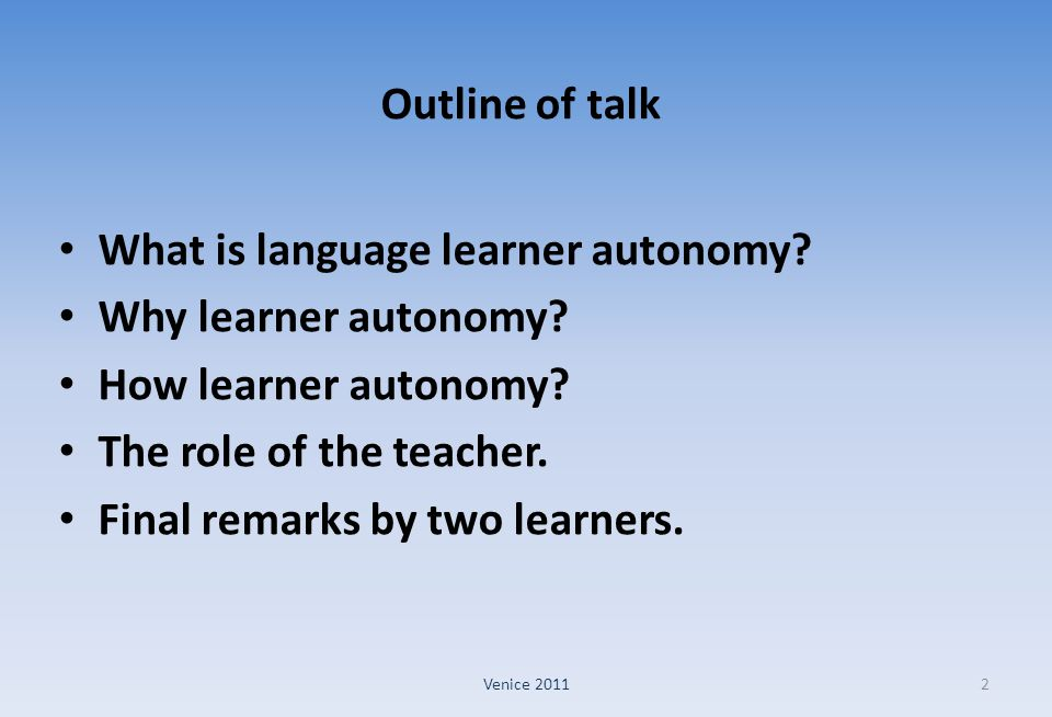 What is language learner autonomy Why learner autonomy