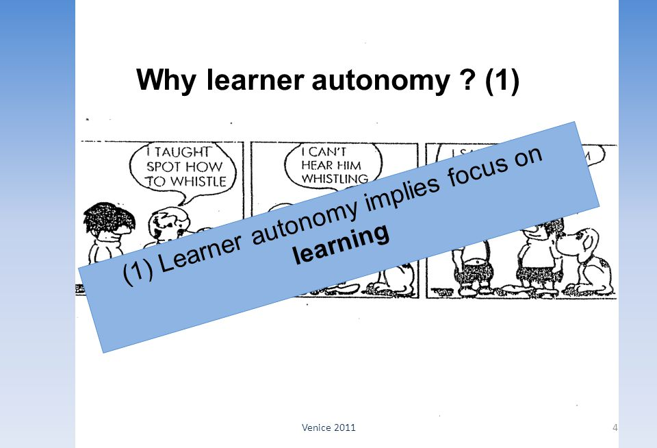Why learner autonomy (1)