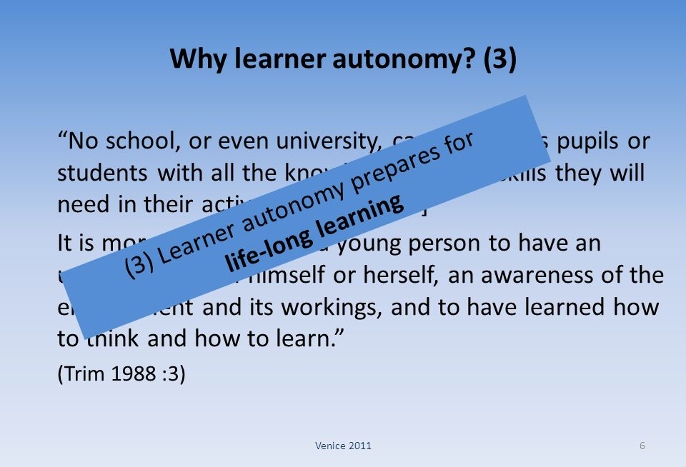 Why learner autonomy (3)