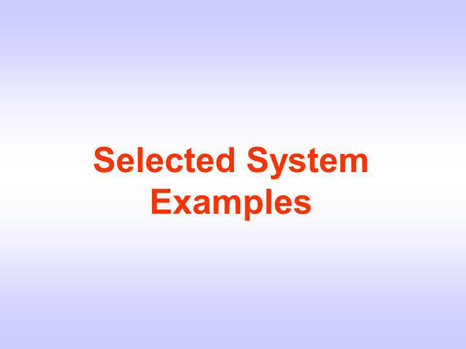 Selected System Examples