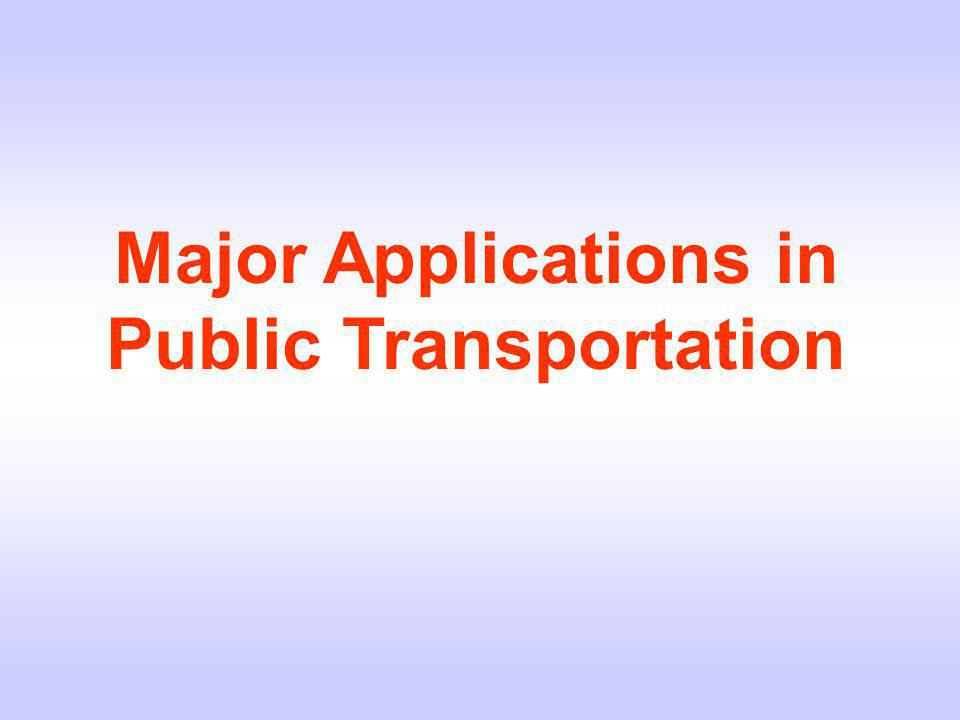 Major Applications in Public Transportation