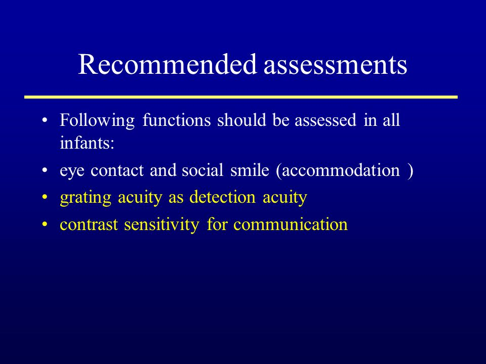 Recommended assessments