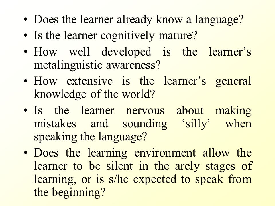 Does the learner already know a language