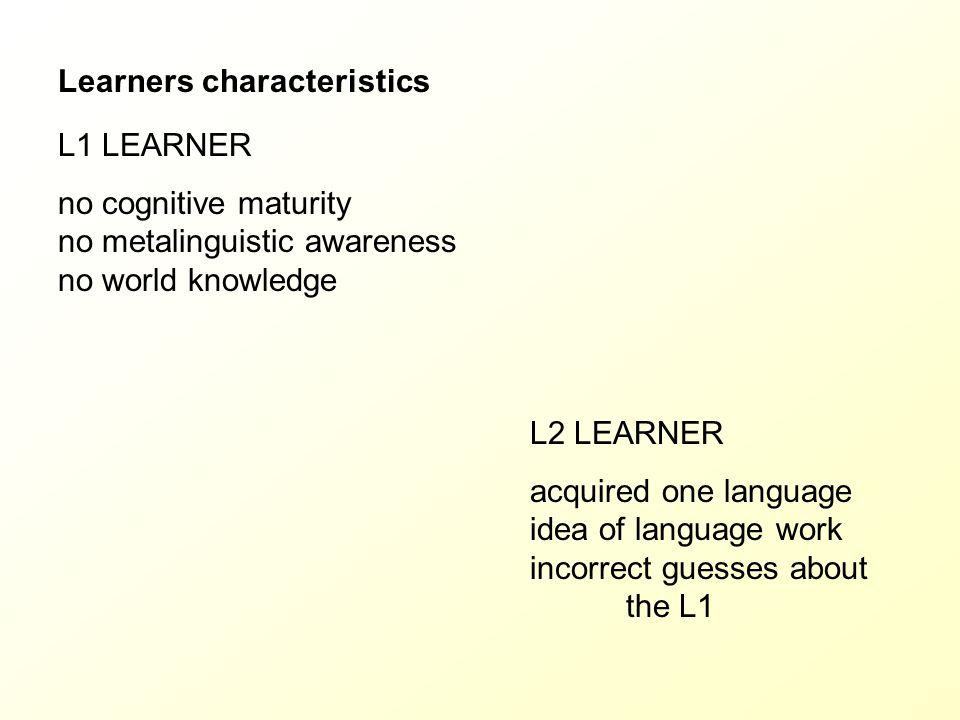 Learners characteristics