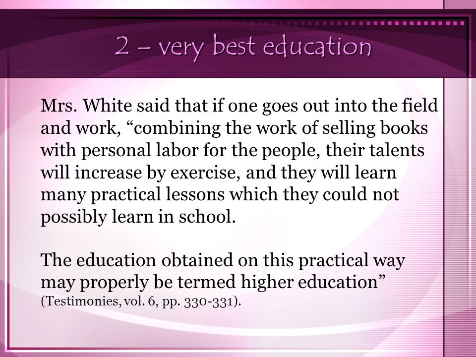 2 – very best education