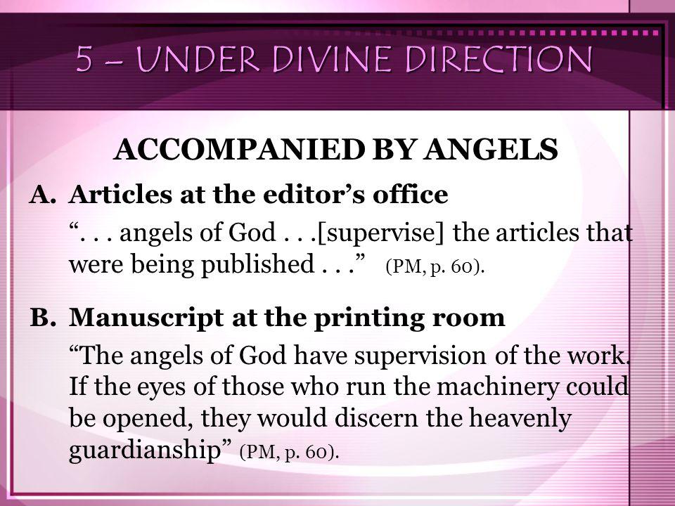 5 – UNDER DIVINE DIRECTION