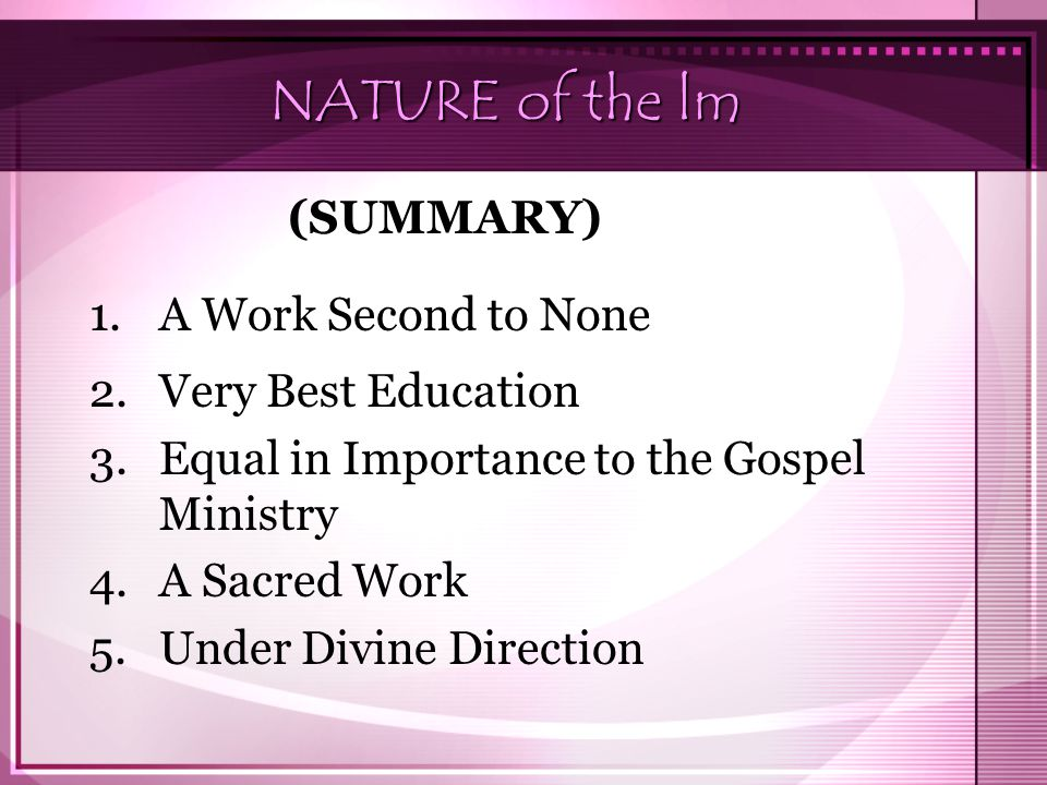 NATURE of the lm (SUMMARY) 1. A Work Second to None