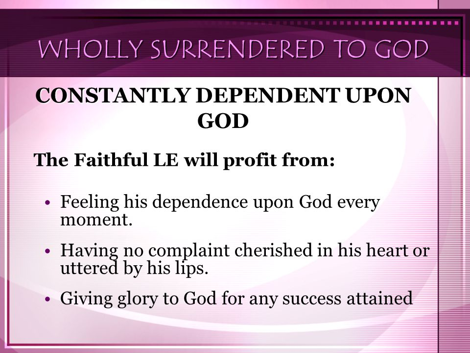 WHOLLY SURRENDERED TO GOD