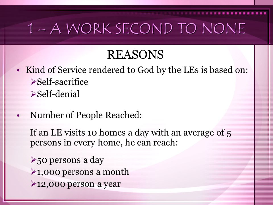 1 – A WORK SECOND TO NONE REASONS