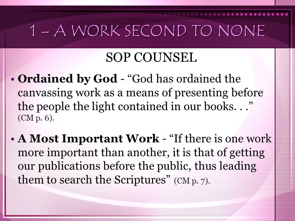 1 – A WORK SECOND TO NONE SOP COUNSEL