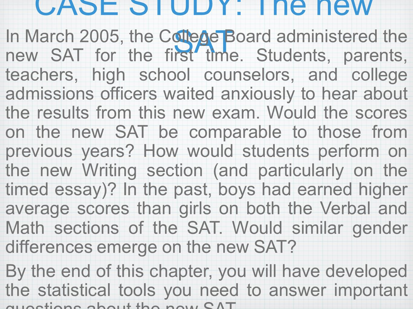 CASE STUDY: The new SAT