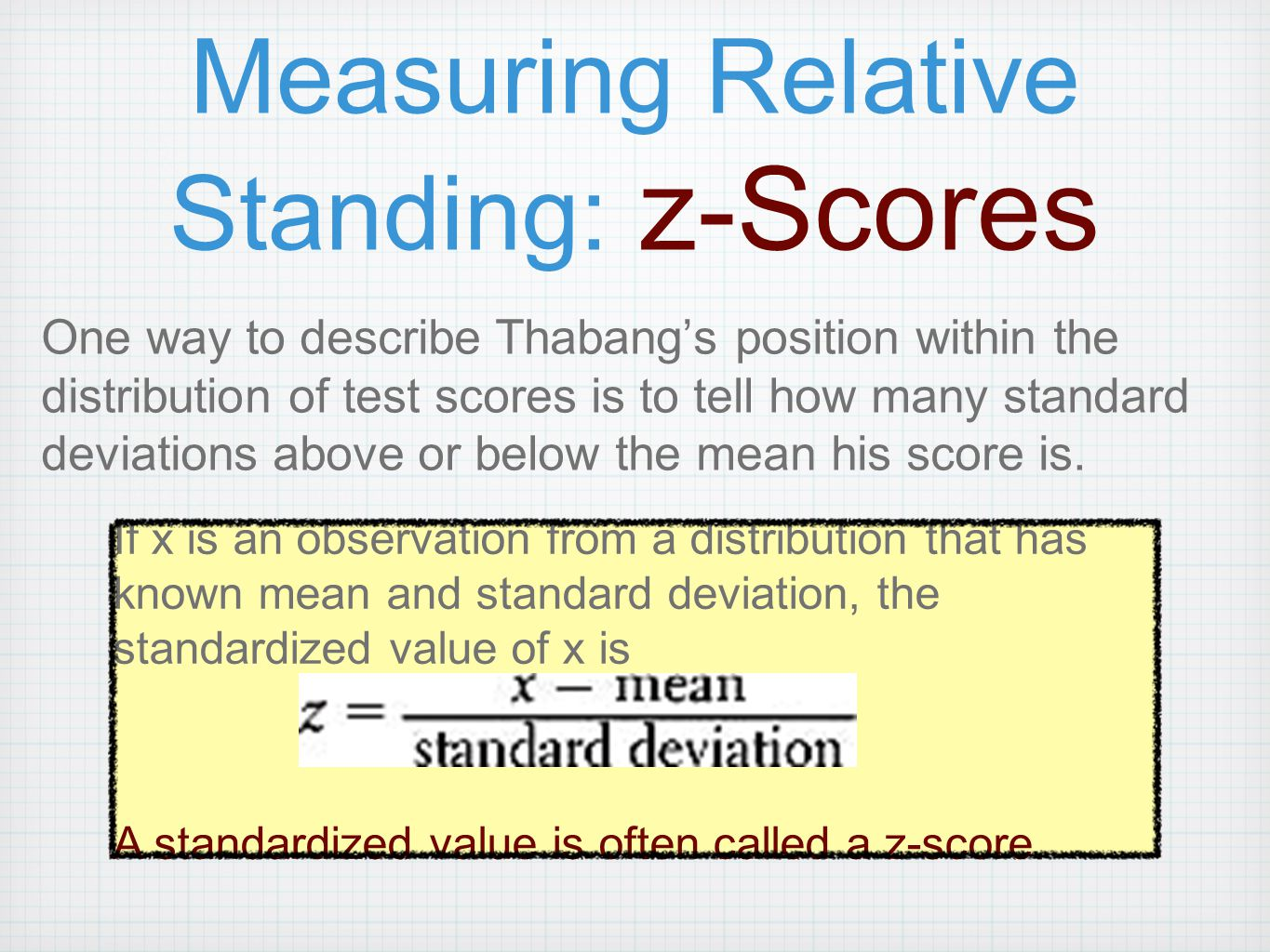 Measuring Relative Standing: z-Scores