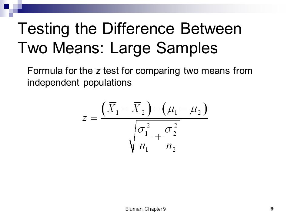 Testing the Difference Between Two Means: Large Samples