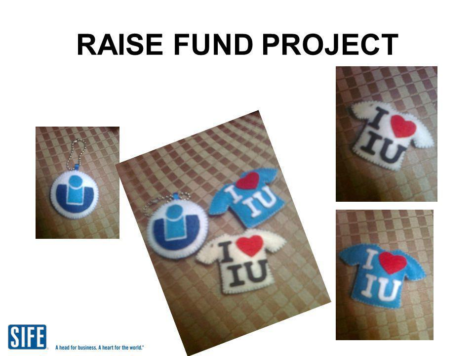 RAISE FUND PROJECT