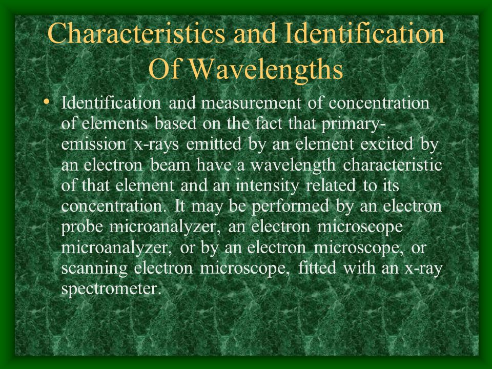 Characteristics and Identification Of Wavelengths