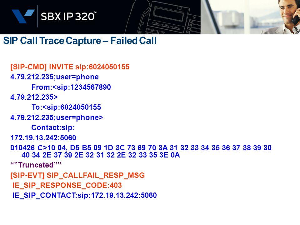 SIP Call Trace Capture – Failed Call