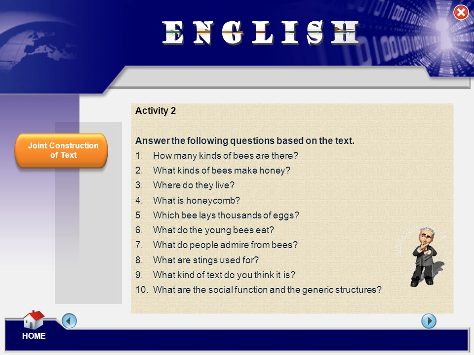 ENGLISH Activity 2 Answer the following questions based on the text.