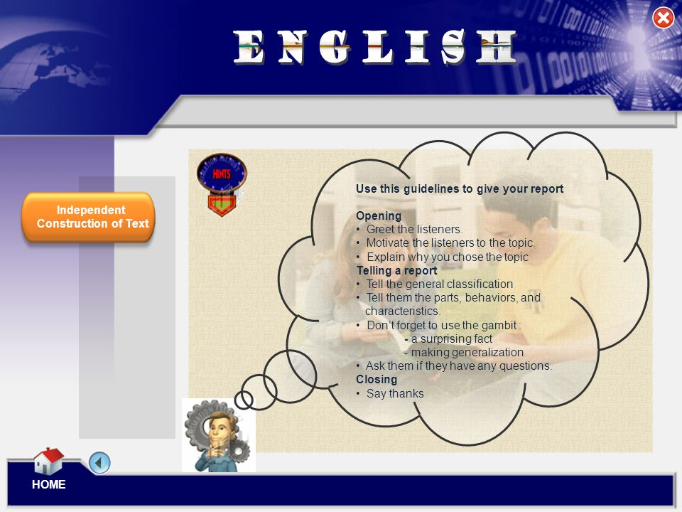 ENGLISH Use this guidelines to give your report Opening
