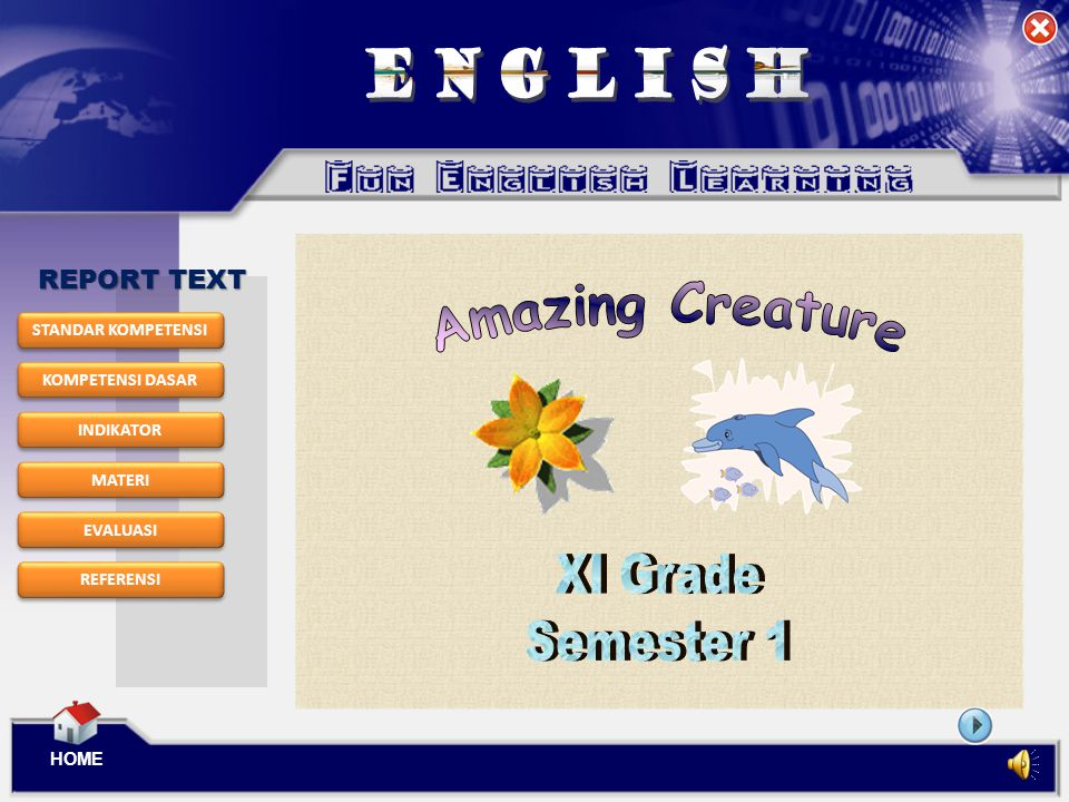 ENGLISH Amazing Creature XI Grade Semester 1 REPORT TEXT 2