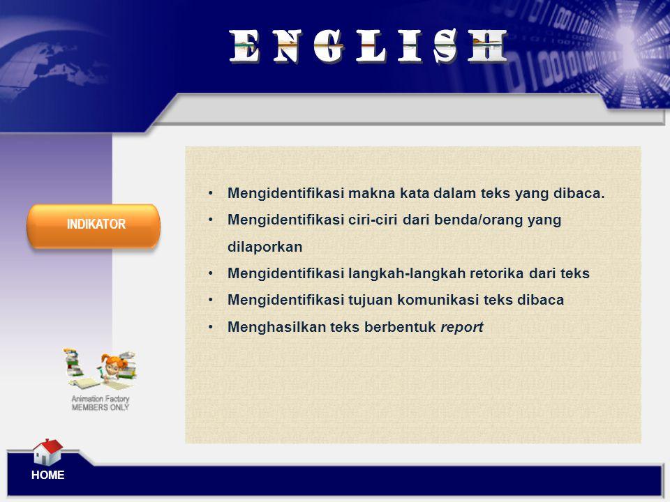 ENGLISH Mengidentifikasi makna kata dalam teks yang dibaca.