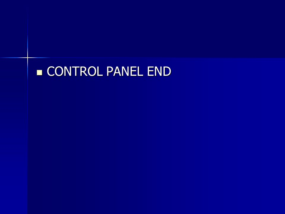 CONTROL PANEL END