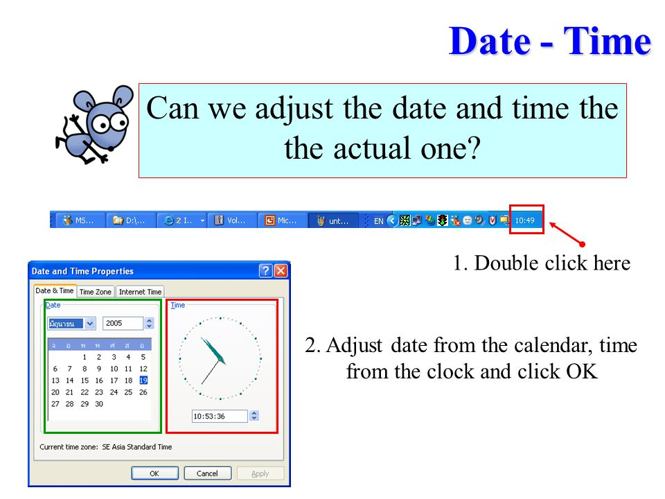 Date - Time Can we adjust the date and time the the actual one