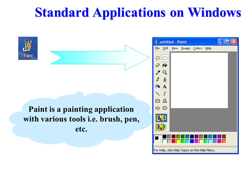 Standard Applications on Windows
