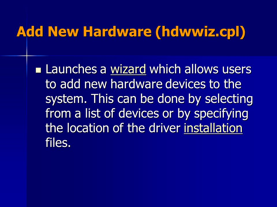 Add New Hardware (hdwwiz.cpl)