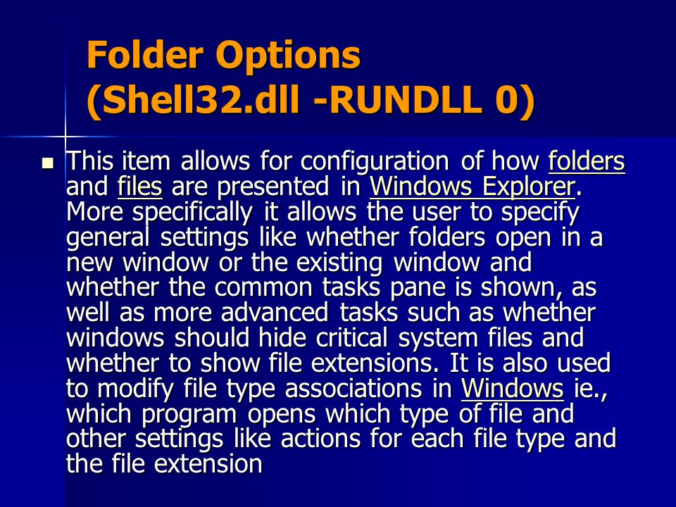 Folder Options (Shell32.dll -RUNDLL 0)