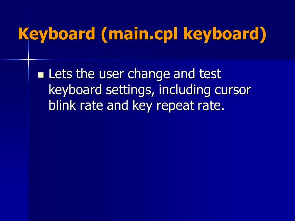 Keyboard (main.cpl keyboard)