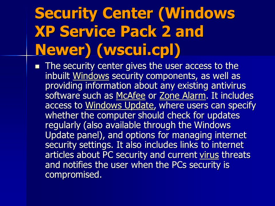 Security Center (Windows XP Service Pack 2 and Newer) (wscui.cpl)
