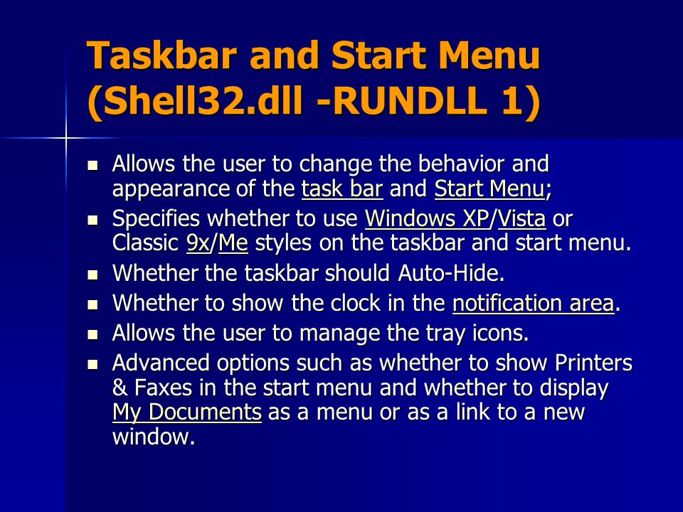 Taskbar and Start Menu (Shell32.dll -RUNDLL 1)