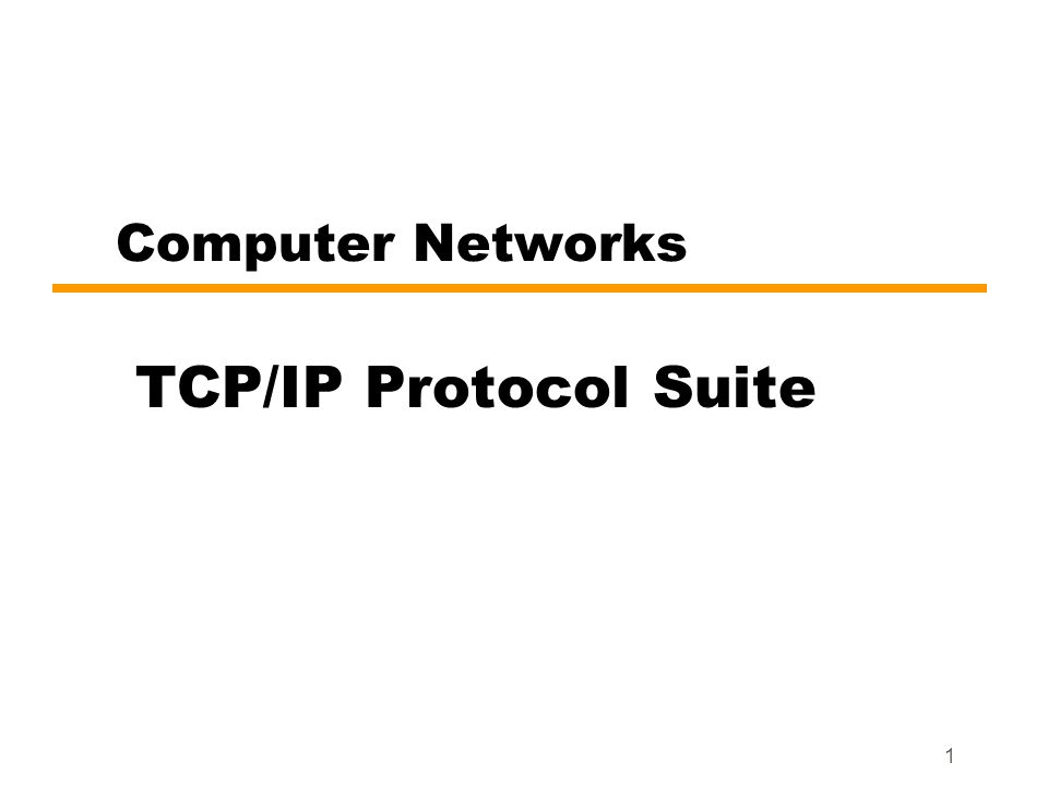 Computer Networks TCP/IP Protocol Suite