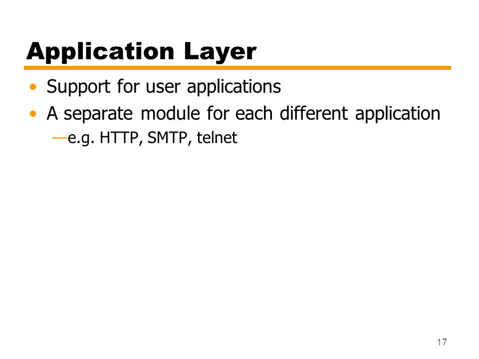 Application Layer Support for user applications